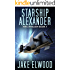 Starship Alexander (Hive Invasion Book 1)