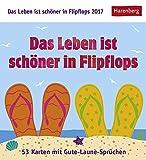 Das Leben ist Schöner in Flipflops - Kalender 2017 - Harenberg-Verlag - mit 53 karten mit frechen Sprüchen - 16 cm x 17,5 cm