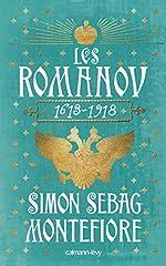 Les Romanov 1613 - 1918 de Simon Sebag Montefiore
