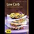 Low Carb: leckere Rezepte für den leichten Einstieg (GU Diät & Gesundheit)