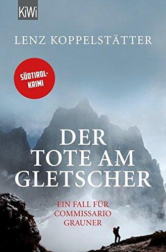 Buchseite und Rezensionen zu 'Der Tote am Gletscher' von Lenz Koppelstätter