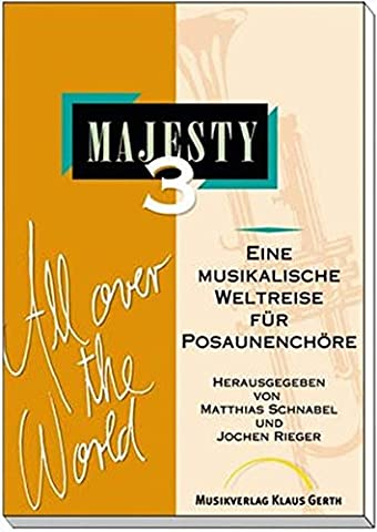 Majesty, Band 3: All Over The World