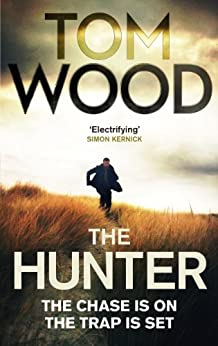 The Hunter (Victor the Assassin Book 1) von [Wood, Tom]