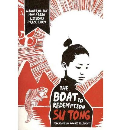 [(The Boat to Redemption)] [Author: Su Tong] published on (July, 2010)