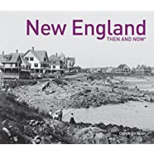 New England Then and Now (Then and Now#174;)
