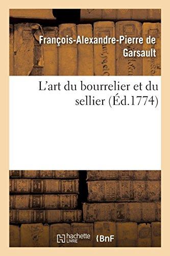L'art du bourrelier et du sellier par François-Alexandre Pierre de Garsault