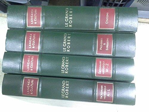 4 volumes dictionnaire Le Grand Robert langage et culture : Dictionnaire historique de la langue française + citations + proverbes et expressions -