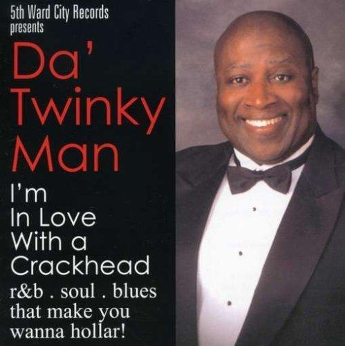 im-n-love-with-a-crackhead-by-da-twinky-man