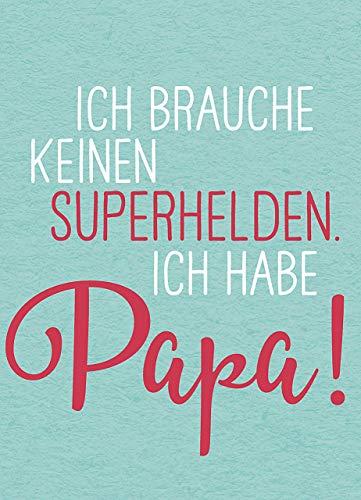 einen Superhelden. Ich habe Papa! ()