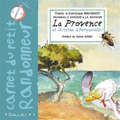 Carnet du petit randonneur : La Provence de Sisteron à Porquerolles