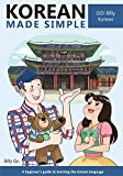 Korean Made Simple: A beginner's guide to learning the Korean language: Volume 1