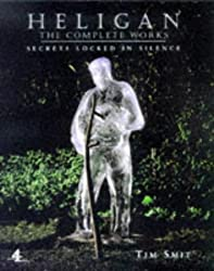 Heligan;The Complete Works by Tim Smit (1999-02-05)