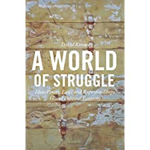 A World of Struggle – How Power, Law, and Expertise Shape Global Political Economy