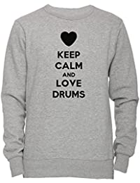 Keep Calm And Love Drums Unisexo Hombre Mujer Sudadera Jersey Pullover Gris Unisex Todos Los Tamaños Men's Women's Jumper Sweatshirt Grey All Sizes