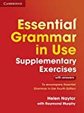 Essential Grammar in Use Supplementary Exercises: Book with answers