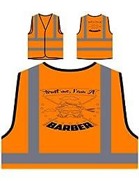 Confía en mí, soy un barbero Chaqueta de seguridad naranja personalizado de alta visibilidad u282vo