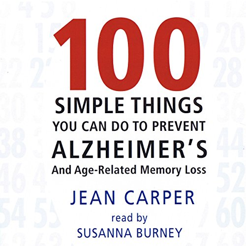 100 Simple Things You Can Do to Prevent Alzheimer's  Audiolibri