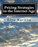 Pricing Strategies in the Internet Age