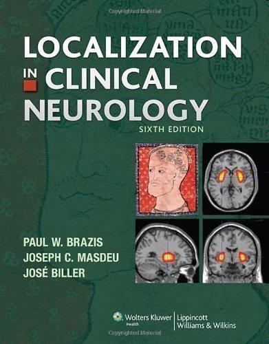 Localization in Clinical Neurology by Paul W. Brazis (Mar 29 2011)