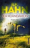 Der Korndämon: Rügen-Krimi von R.P. Hahn