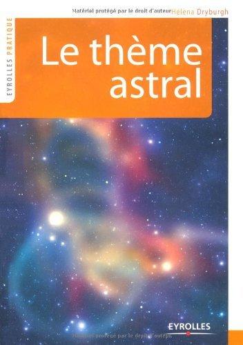 Le thème astral (Eyrolles pratique) par Hélèna Dryburgh
