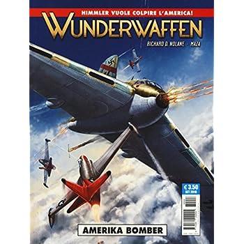 Amerika Bomber. Wunderwaffen: 4