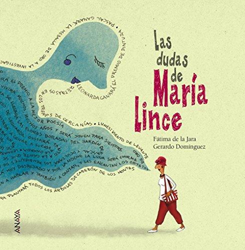 Las dudas de María Lince (Literatura Infantil (6-11 Años) - Entre Nubes) por Fátima de la Jara