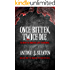 Once Bitten, Twice Die (The Blood of the Infected Book 1)