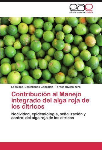 contribucion-al-manejo-integrado-del-alga-roja-de-los-citricos-nocividad-epidemiologia-senalizacion-
