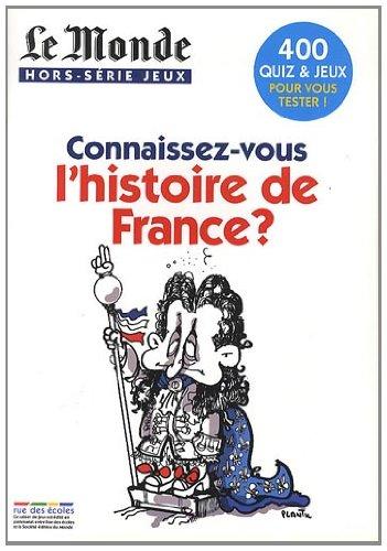 Le Monde, Hors-série Jeux : Connaissez-vous l'histoire de France ?