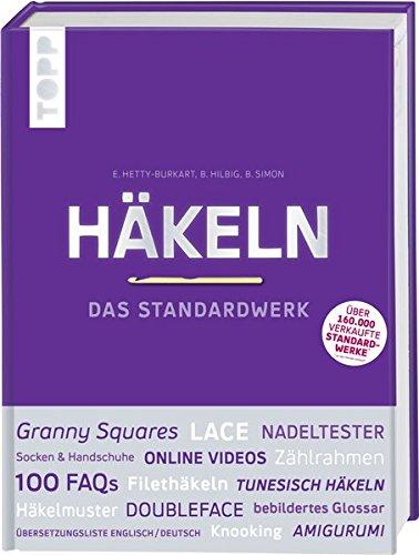 Häkeln - Das Standardwerk: Mit vielen aktuellen Trend- und Spezialtechniken|Standardwerk