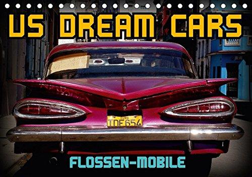 Preisvergleich Produktbild US DREAM CARS - Flossen-Mobile (Tischkalender 2018 DIN A5 quer): US-Oldtimer mit großen Heckflossen in Kuba (Monatskalender, 14 Seiten ) (CALVENDO ... [Apr 07, 2017] von Löwis of Menar, Henning