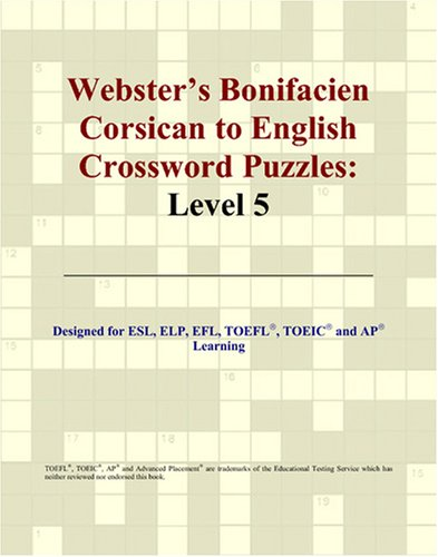 Webster's Bonifacien Corsican to English Crossword Puzzles: Level 5