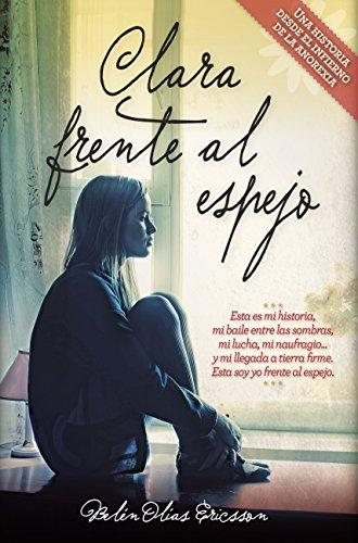 Clara Frente Al Espejo (Novela)