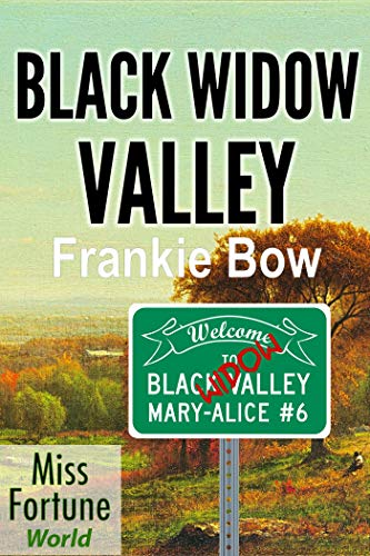 Black Widow Valley (Miss Fortune World: The Mary-Alice Files Book 6) (English Edition)