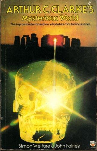 Arthur C Clarke's Mysterious World by Simon Welfare (1980-02-15)