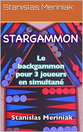 STARGAMMON: Le backgammon pour 3 joueurs en simultané