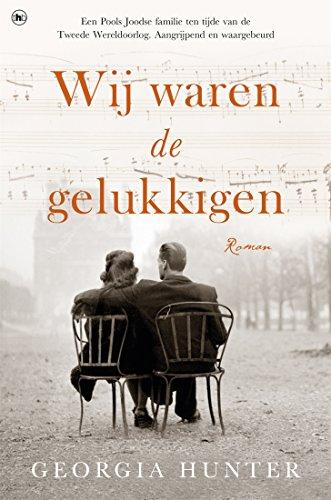 Wij waren de gelukkigen (Dutch Edition)