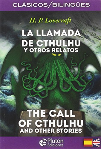 La llamada de cthulhu y otros relatos / The call of cthulhu and other stories por H.P. Lovecraft