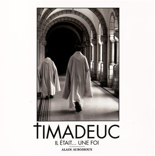 Timadeuc : Il était... une foi par From Collection des Photographes éditions