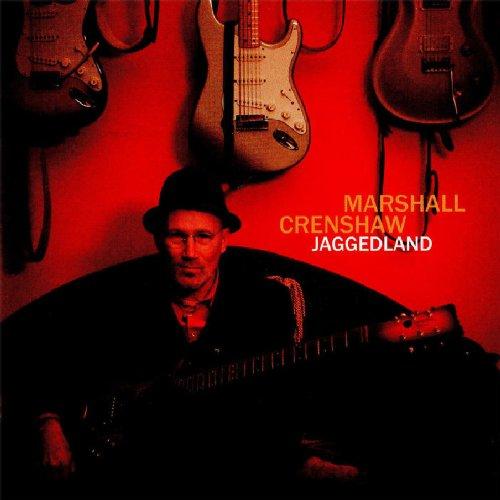 Marshall Crenshaw-cd (Jaggedland)