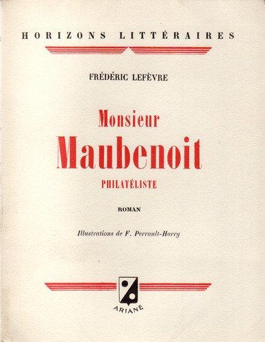 Monsieur maubenoit philateliste