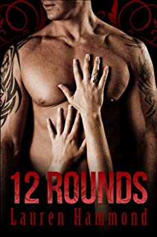12 Rounds (Knockout Series) (English Edition) de [Hammond, Lauren]