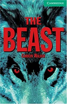 The Beast Level 3 (Cambridge English Readers) de [Walker]