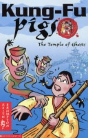 The Temple of Ghosts (Kung Fu Pigs) by Keith Brumpton (19-Mar-2004) Paperback