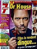 TELE 7 JOURS [No 2654] du 09/04/2011 - NOUVELLE SAISON DR HOUSE / ELLE LE RENDENT...