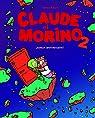 Claude et Morino, tome 2 : Joyeux Anniversaire ! par Albert