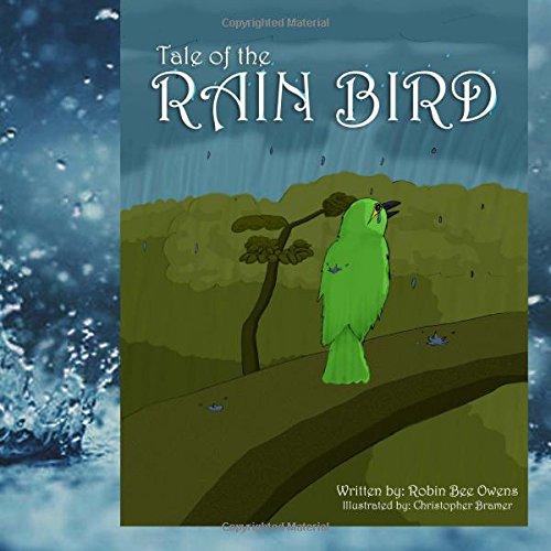 Tale of the Rain Bird por Robin Bee Owens