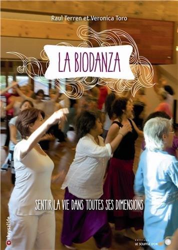 La Biodanza : Sentir la vie dans toutes ses dimensions par Raul Terren