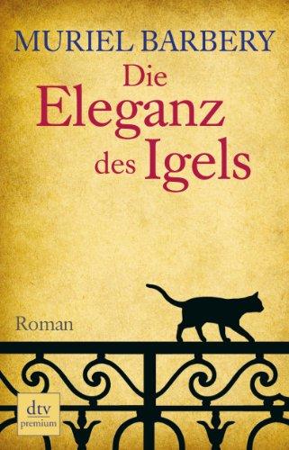 Buchseite und Rezensionen zu 'Die Eleganz des Igels: Roman' von Muriel Barbery